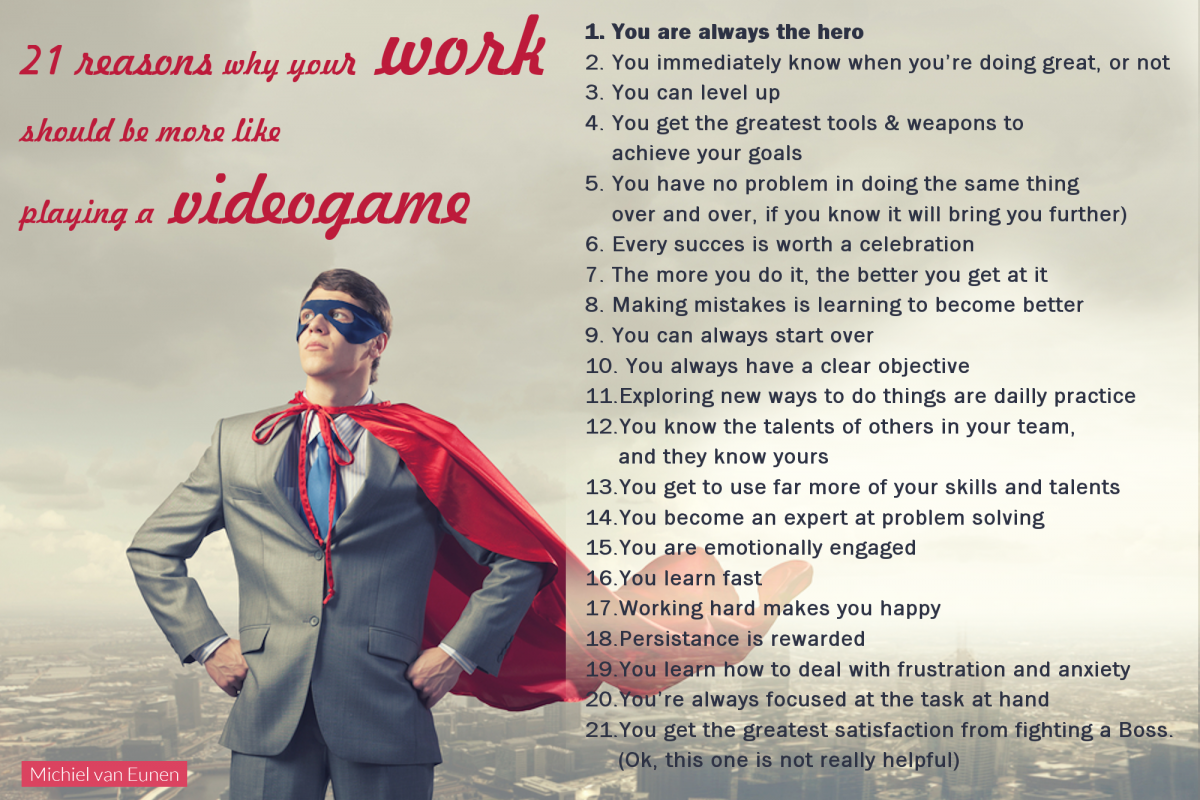 21 reasons why your work should be more like playing a video game